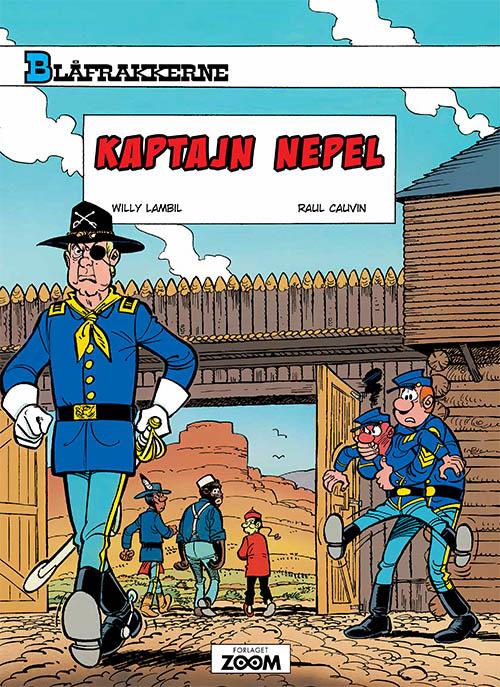 Blåfrakkerne: Blåfrakkerne: Kaptajn Nebel - Raoul Cauvin Lambil - Bøger - Forlaget Zoom - 9788793564893 - 10/9-2018
