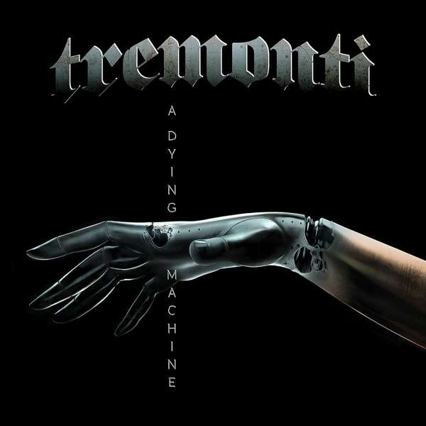 Tremonti A Dying Machine Lp 2018 Imusic Dk