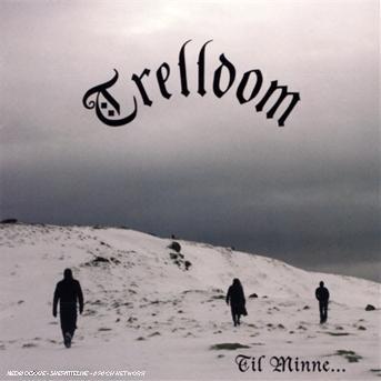 Til Minne - Trelldom - Musik - REGAIN - 7320470079898 - 3/12-2007