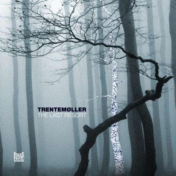 Last Resort - Trentemøller - Musik - POKERFLAT - 4250382435914 - 15/6-2018