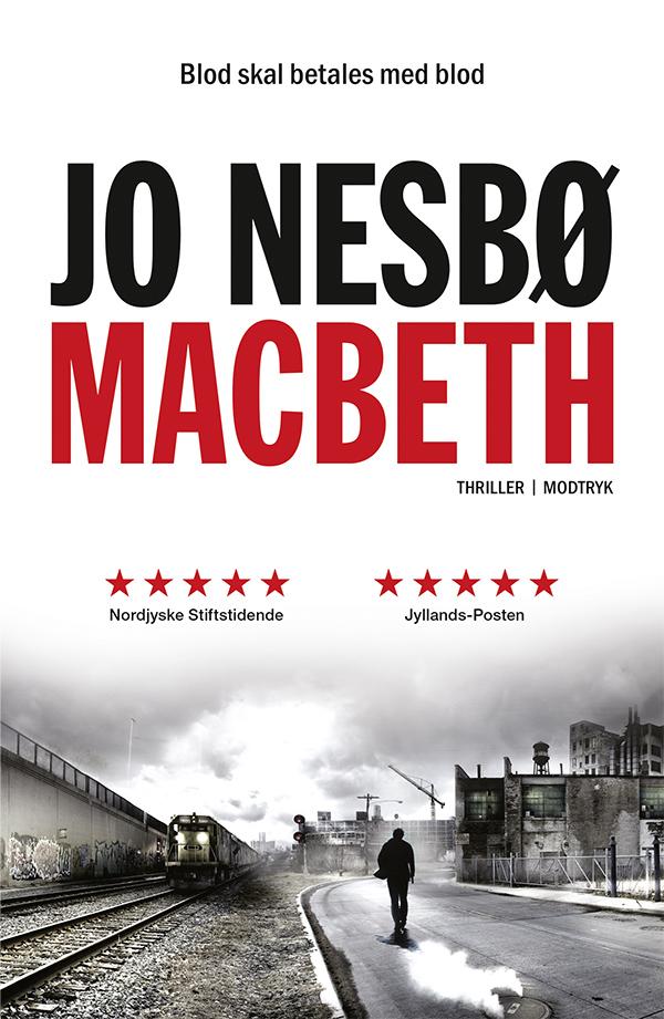 Macbeth - Jo Nesbø - Bøger - Modtryk - 9788770071918 - 21/6-2019