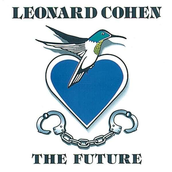 The Future - Leonard Cohen - Musik - SONY MUSIC CG - 0889854353919 - 8/12-2017