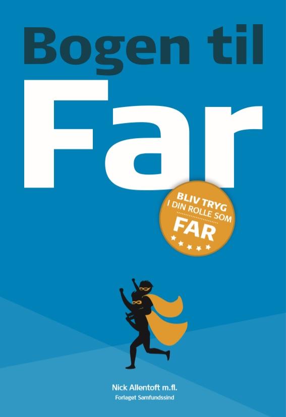 Bogen til: Bogen til Far - Nick Allentoft - Andet - Samfundssind - 9788797145920 - 20/5-2020