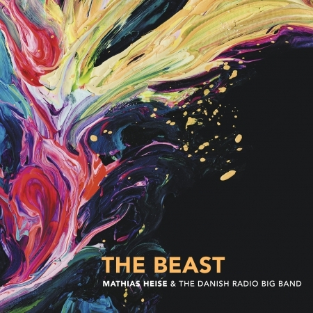 The Beast - Mathias Heise & The Danish Radio Big Band - Musik - gsm - 5712115103921 - 27/9-2018