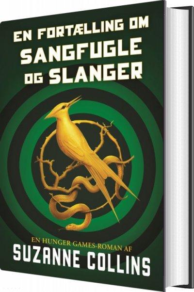 The Hunger Games: The Hunger Games 0 - En fortælling om sangfugle og slanger - Suzanne Collins - Bøger - Gyldendal - 9788702292923 - 19/5-2020