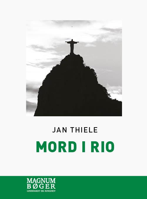 Mord i Rio (Storskrift) - Jan Thiele - Bøger - Lindhardt og Ringhof - 9788726247923 - 20/9-2019