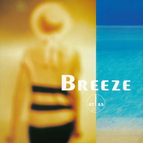 Breeze - Atlas - Musik - STUDIO MULE - 0880319901928 - 23/2-2018