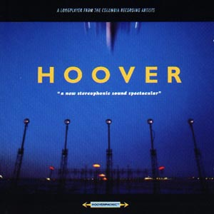 A New Stereophonic Sound Spectacular - Hoover - Musik - COLUMBIA - 5099748438928 - 9/9-1996