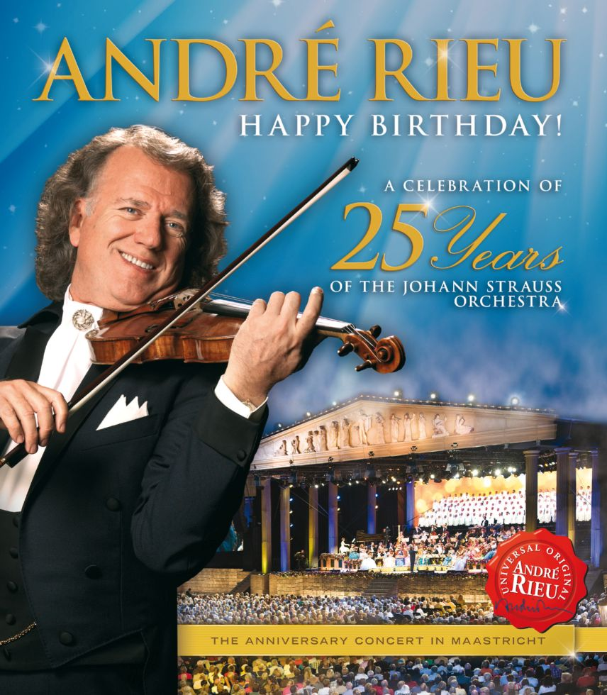 HAPPY BIRTHDAY! A Celebration Of 25 Years Of The Johann Strauss Orchestra - Andre Rieu - Film - UNIVERSAL - 0602537280940 - 7/2-2013