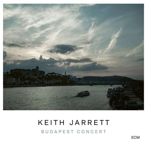 Budapest Concert - Keith Jarrett - Musik - SUN - 0602507301941 - 30/10-2020