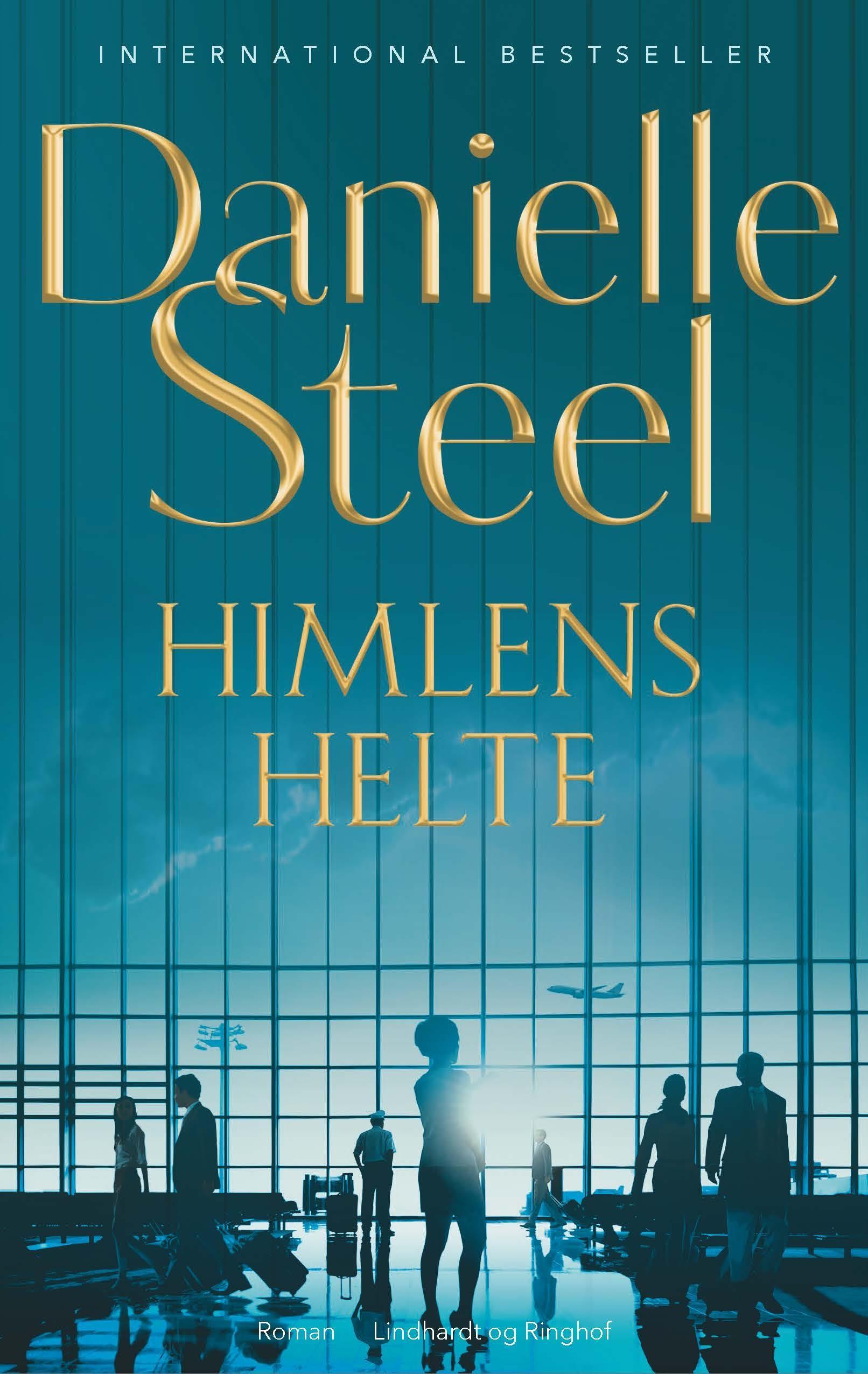 Himlens helte - Danielle Steel - Bøger - Lindhardt og Ringhof - 9788711981955 - 1/7-2020