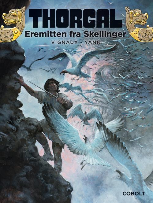 Thorgal: Thorgal 37: Eremitten fra Skellinger - Yves Sente - Bøger - Cobolt - 9788770857963 - 20/2-2020
