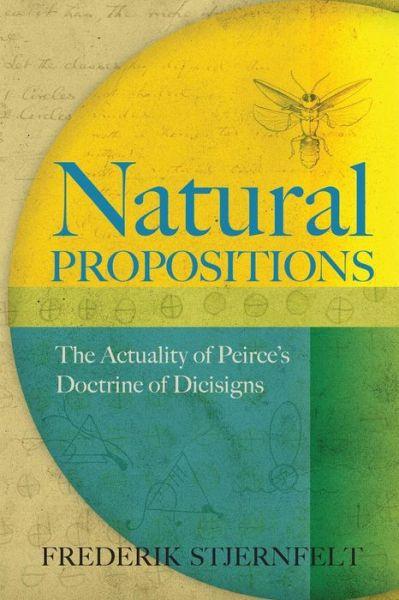 Frederik Stjernfelt  U00b7 Natural Propositions  The Actuality