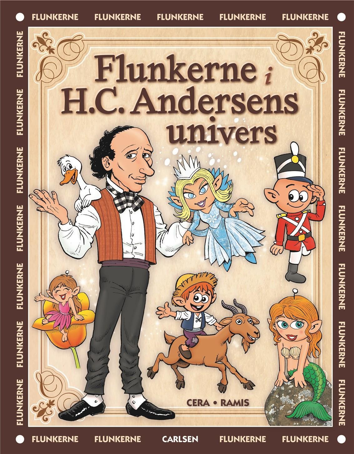 Flunkerne: Flunkerne i H.C. Andersens univers - Juan Carlos Ramis; Joaquin Cera - Bøger - CARLSEN - 9788711907979 - 10/10-2019