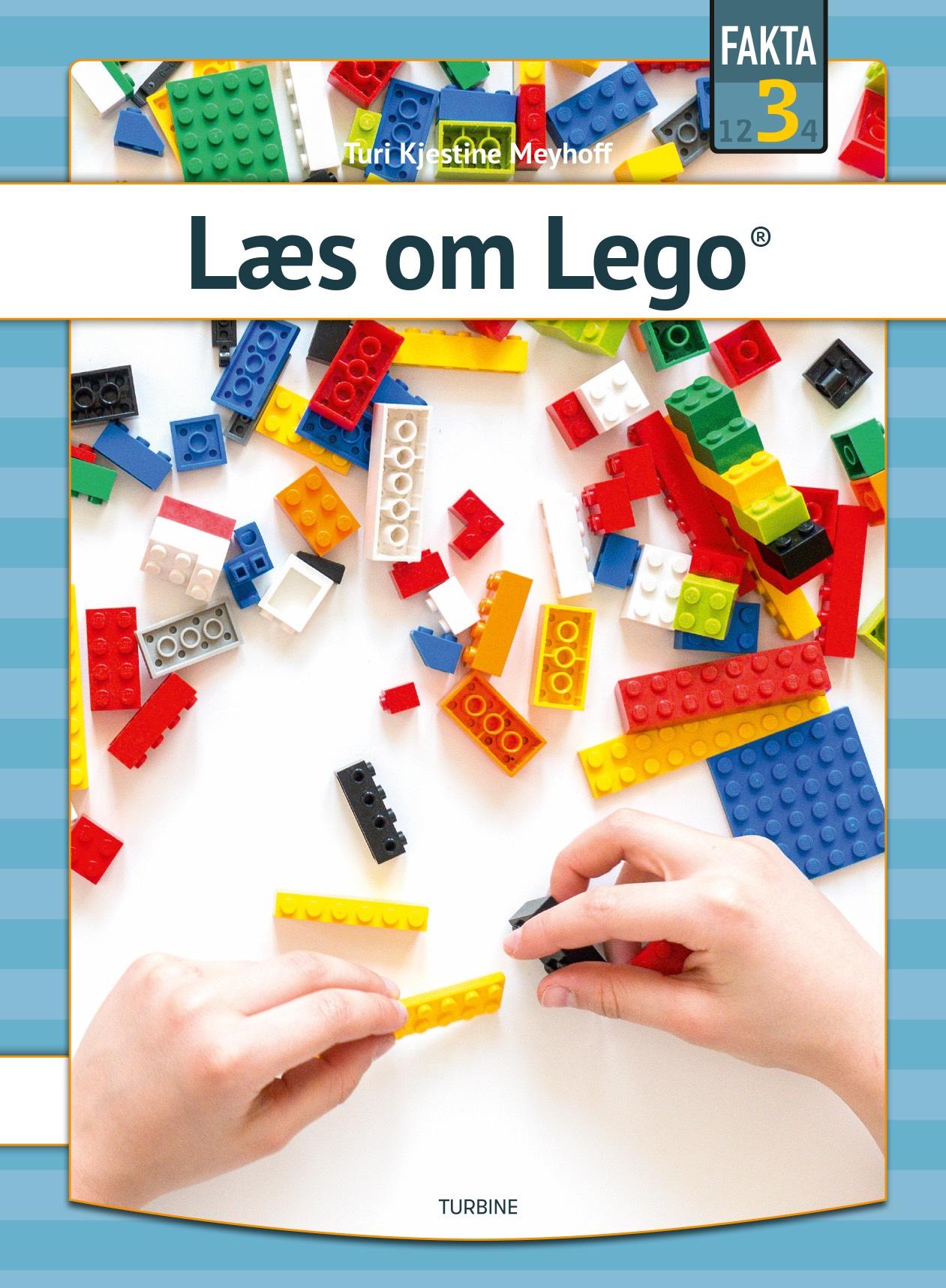 Fakta 3: Lego - Turi Kjestine Meyhoff - Bøger - Turbine - 9788740662993 - 12/8-2020