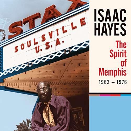 The Spirit of Memphis (1962 - 1976) - Isaac Hayes - Musik - SOUL / R&B - 0888072016996 - 22/9-2017