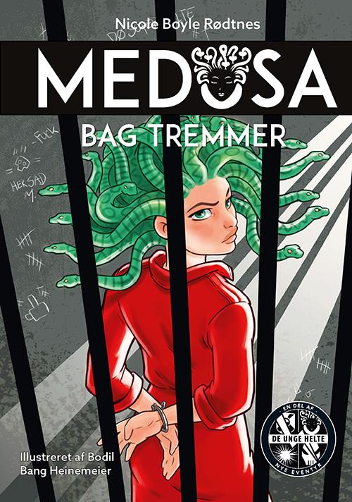 Medusa: Medusa 5: Bag tremmer - Nicole Boyle Rødtnes - Bøger - Forlaget Alvilda - 9788741510996 - 1/8-2020